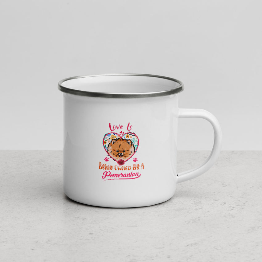 Love is Being Owned by a Pomeranian Glossy Enamel Mug