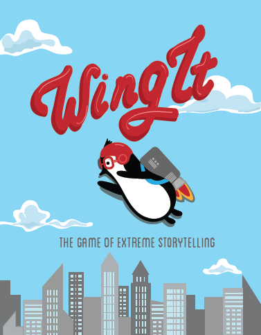 Wing It: The Game of Extreme Storytelling Version Anglaise