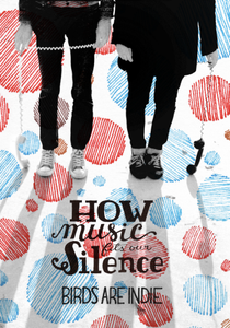 BIRDS ARE INDIE | How Music Fits Our Silence | CD-BOOK | 2013 | BAI03