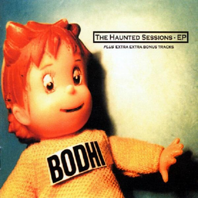 BODHI | The Haunted Sessions | CD | 1998