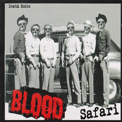 BLOOD SAFARI | Death Rodeo | CD | 2007