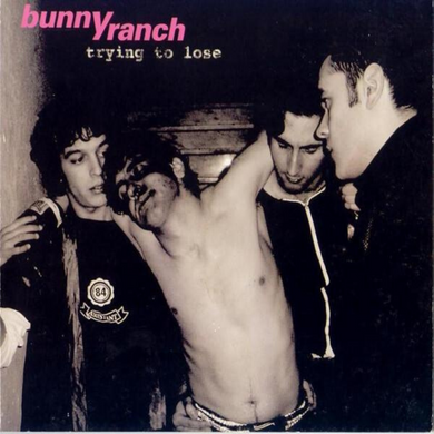 BUNNYRANCH | Trying to Lose | CD | 2004
