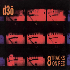 D3O | 8 Tracks On Red | CD | 2004