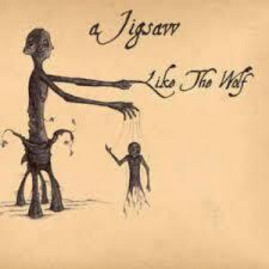 A JIGSAW | Like The Wolf | CD | 2009