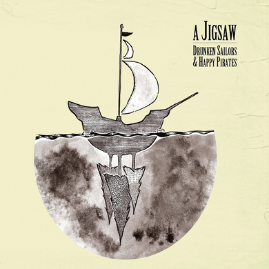 A JIGSAW | Drunken Sailors & Happy Pirates | CD | 2011