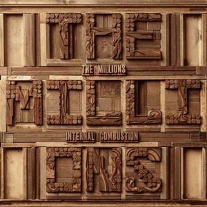 THE MILLIONS | Internal Combustion | CD-VINIL | 2017
