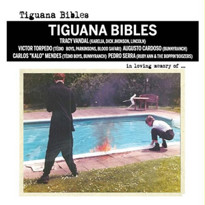 TIGUANA BIBLES | In Loving Memory Of… | CD | 2009