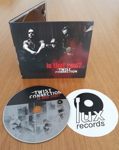 THE TWIST CONNECTION | Is That Real? | CD | 2020 | TTC03