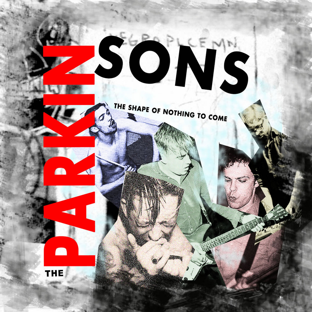 THE PARKINSONS | The Shape Of Nothing To Come | CD | 2018 | TPK02