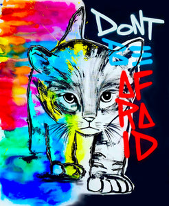 PRINT: Don't be afraid