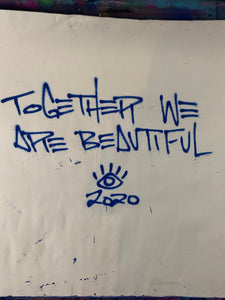 Together we are beautiful / Tribe