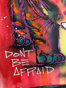 Don't be afraid / red