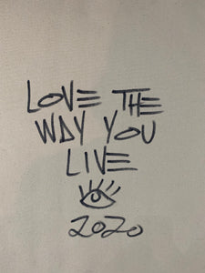 Love the way you live/ signature skyline