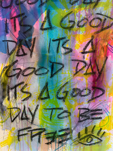 It's a good day / mantra / abstract