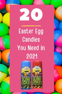 The Top 20 Easter Egg Basket Candies You Need in 2021