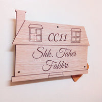 House Shaped wooden nameplate