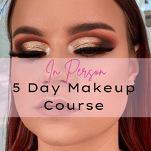 Load image into Gallery viewer, 5 Day Makeup Artistry In-Salon Course - Makeup and Beauty Courses Online