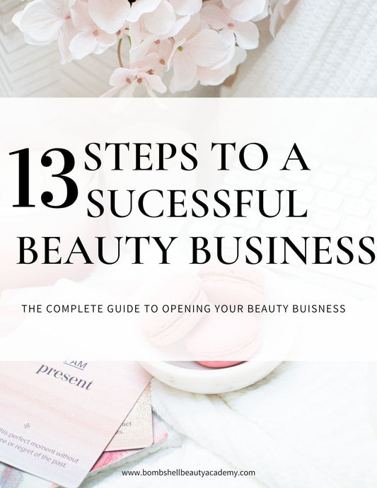 13 Steps To A Successful Beauty Business E-Book - Makeup and Beauty Courses Online