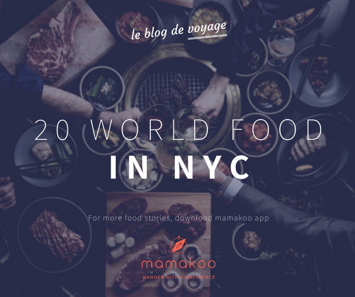 Since we can't travel yet: 20 World Dishes in New York City