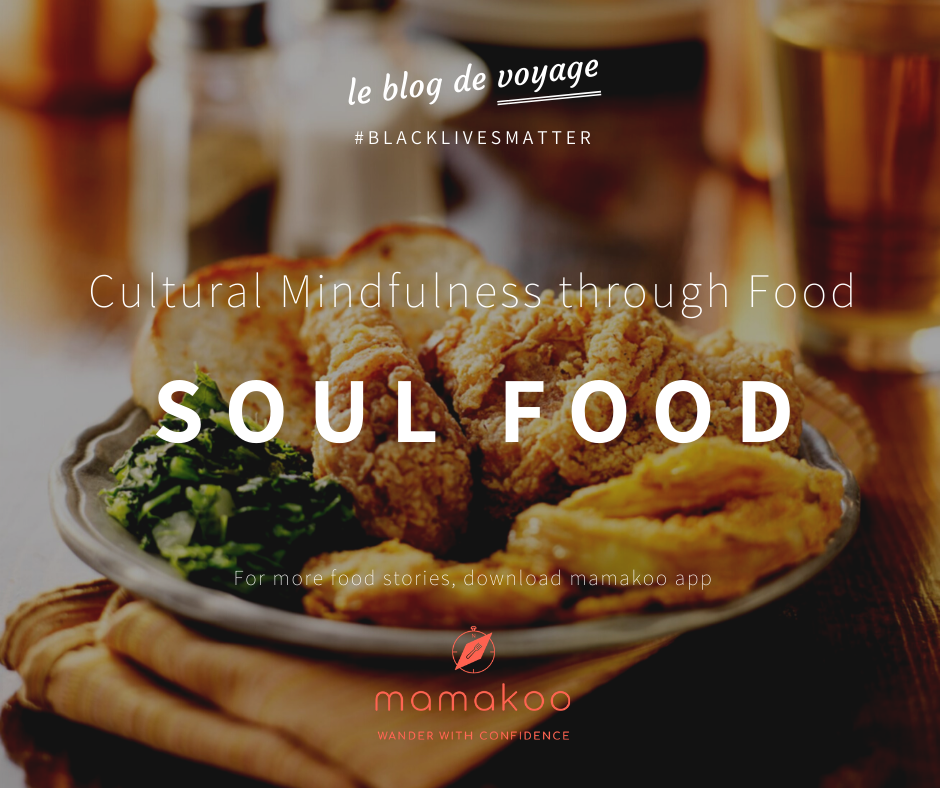Black Lives Matter through food - 5 soul food you must know