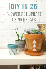 DIY in 25: Easy Flower Pot Update