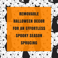 Removable Halloween Decor for An Effortless Spooky Season Sprucing