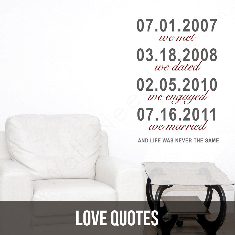 Because your love deserves some serious attention...for everyone to see as a wall decal in your home.