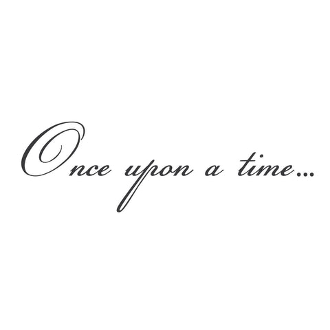 """Once Upon a Time..."" Mount wall decal"
