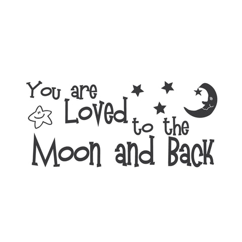 "wall quotes wall decals - ""You are Loved to the Moon and Back."""