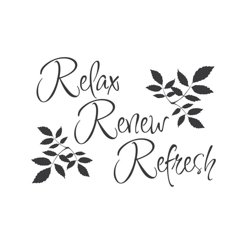 """Relax, Renew, Refresh"" Mount wall decal 