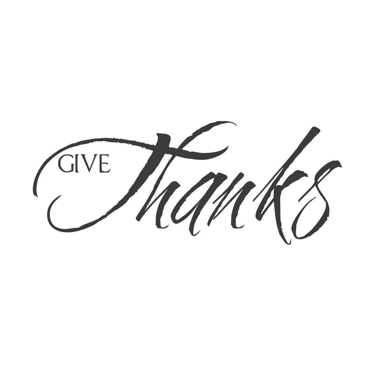 wall quotes wall decals - Give Thanks