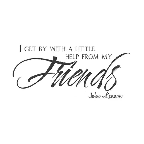 wall quotes wall decals - I get by with a little help from my friends.