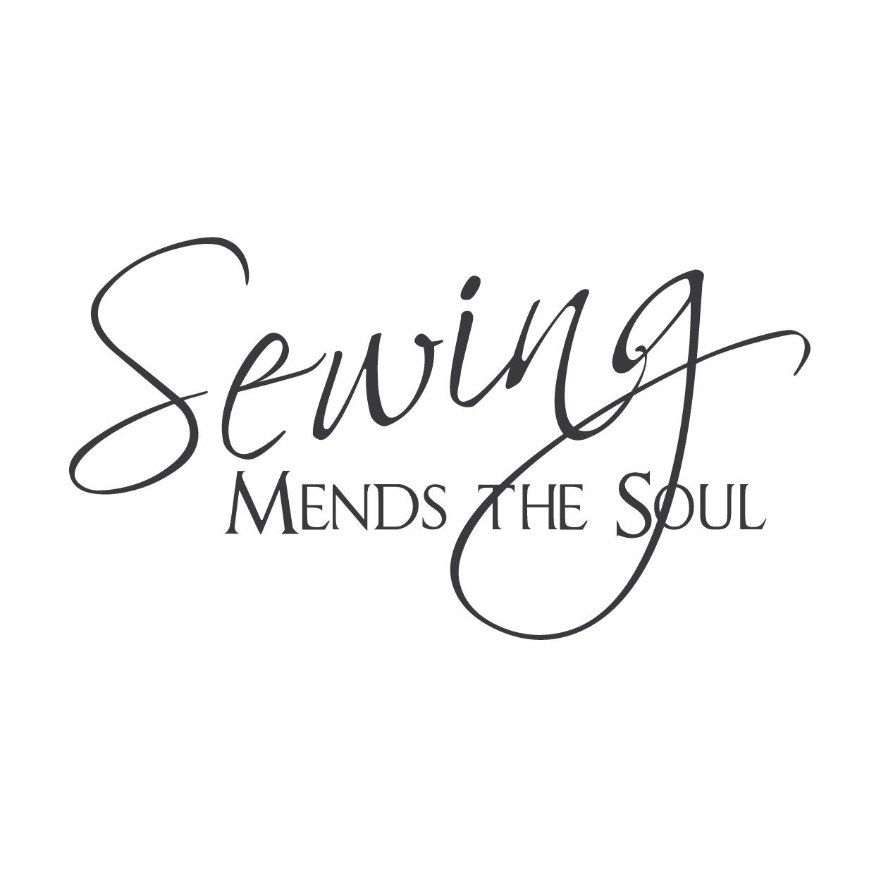 """Sewing mends the soul"" Mount wall decal!"