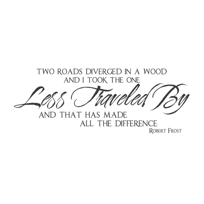 "wall quotes wall decals - ""Two Roads Diverged in a Wood"""
