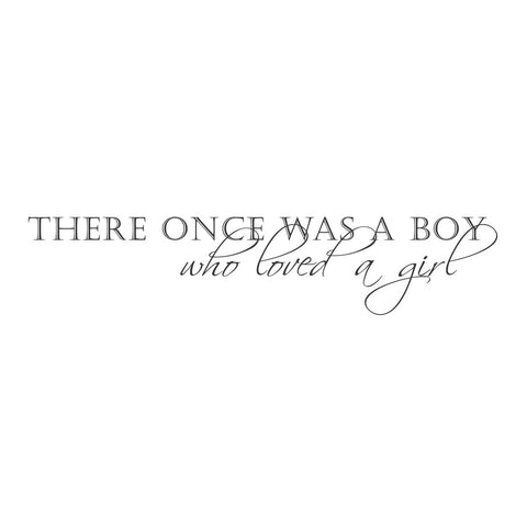 "wall quotes wall decals - ""There once was a boy, who loved a girl"""