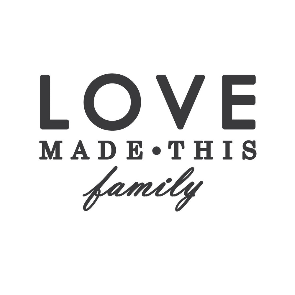 wall quotes wall decals love made this family
