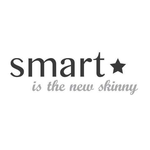 """Smart is the new skinny"" Mount wall decal"