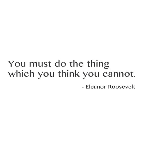 "wall quotes wall decals - ""You must do the thing which you think you cannot"" 