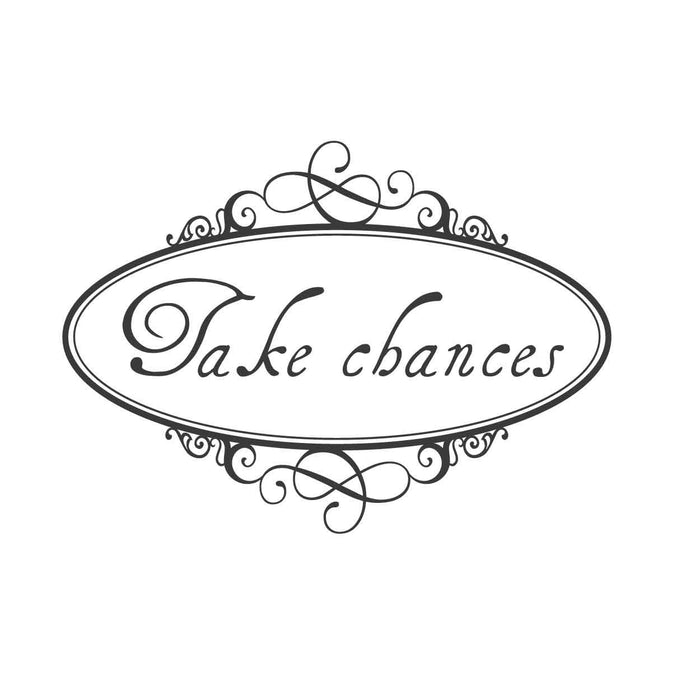 wall quotes wall decals - Take chances