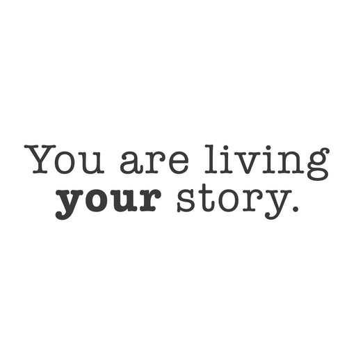 "wall quotes wall decals - ""You are living your story"" 