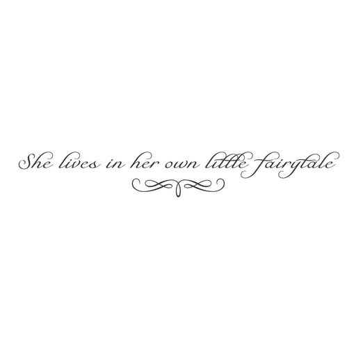 """She lives in her own little fairytale"" Mount wall decal"