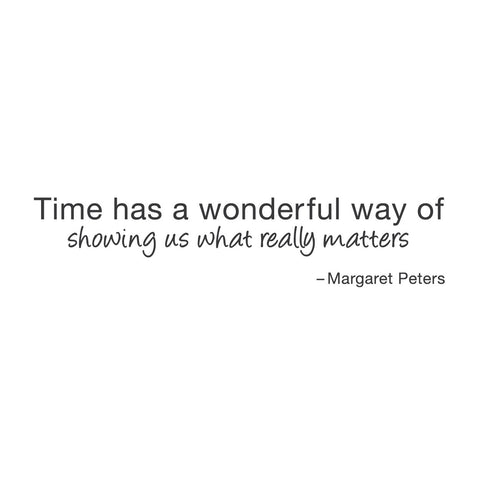 "wall quotes wall decals - ""Time has a wonderful way of showing us what really"