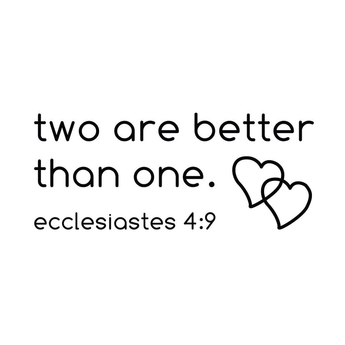 wall quotes wall decals - Ecclesiastes 4:9