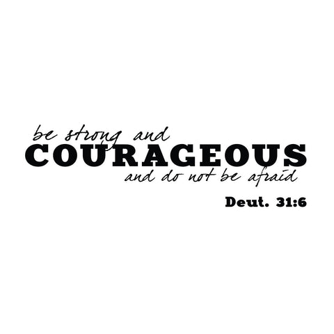 wall quotes wall decals - Deuteronomy 31:6