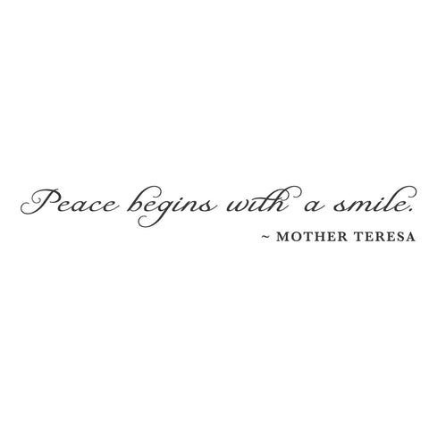 """Peace begins with a smile"" Mount wall decal"