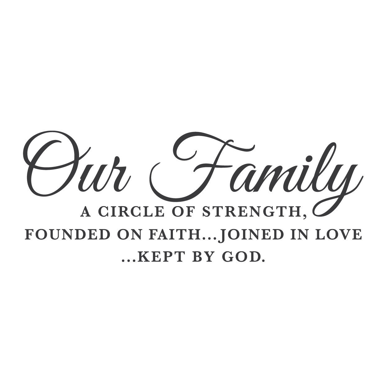 """Our Family, A Circle of Strength"" Mount wall decal 