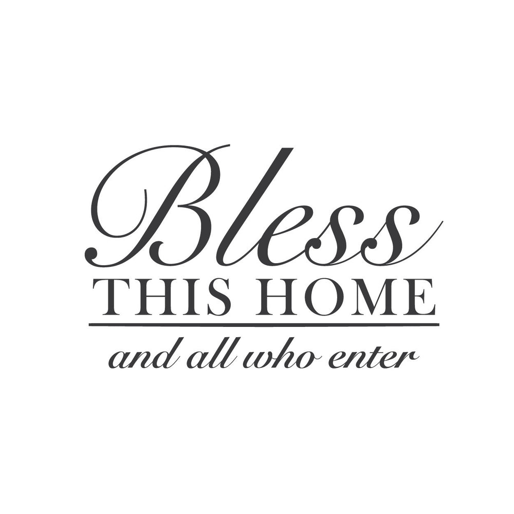 wall quotes wall decals bless this home and all who enter