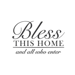 "wall quotes wall decals - ""Bless This Home and All Who Enter"" 