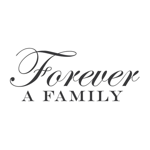 "Family Is Forever Quotes Classy Wall Quotes Wall Decals  ""forever A Family"""