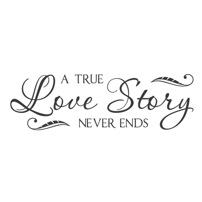 Wall Quotes Wall Decals Quot A True Love Story Never Ends